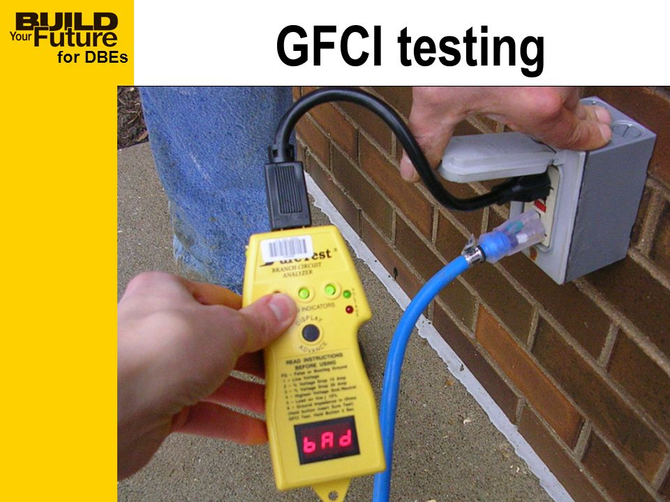 for DBEs GFCI testing