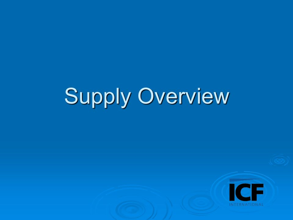 Supply Overview