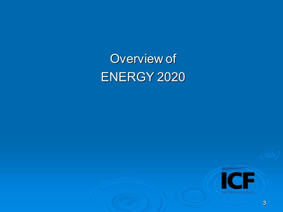 3 Overview of ENERGY 2020