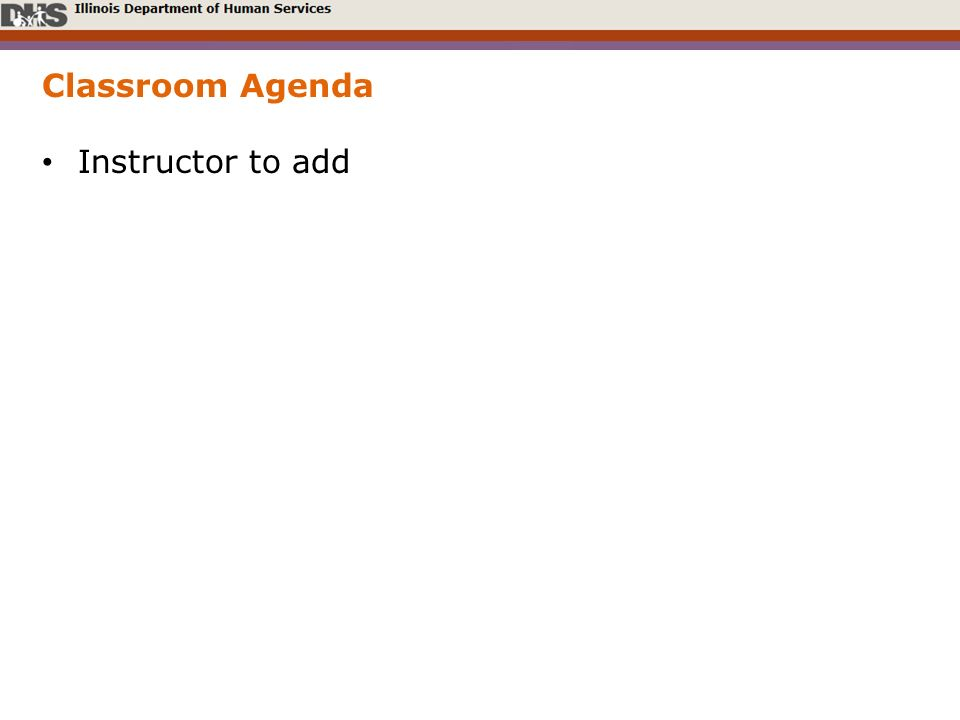 Classroom Agenda Instructor to add