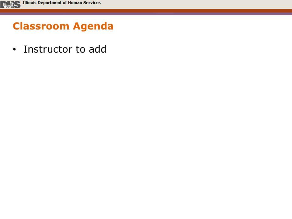 Classroom Agenda Instructor to add