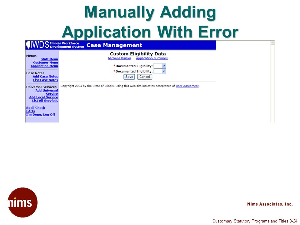 Customary Statutory Programs and Titles 3-24 Manually Adding Application With Error