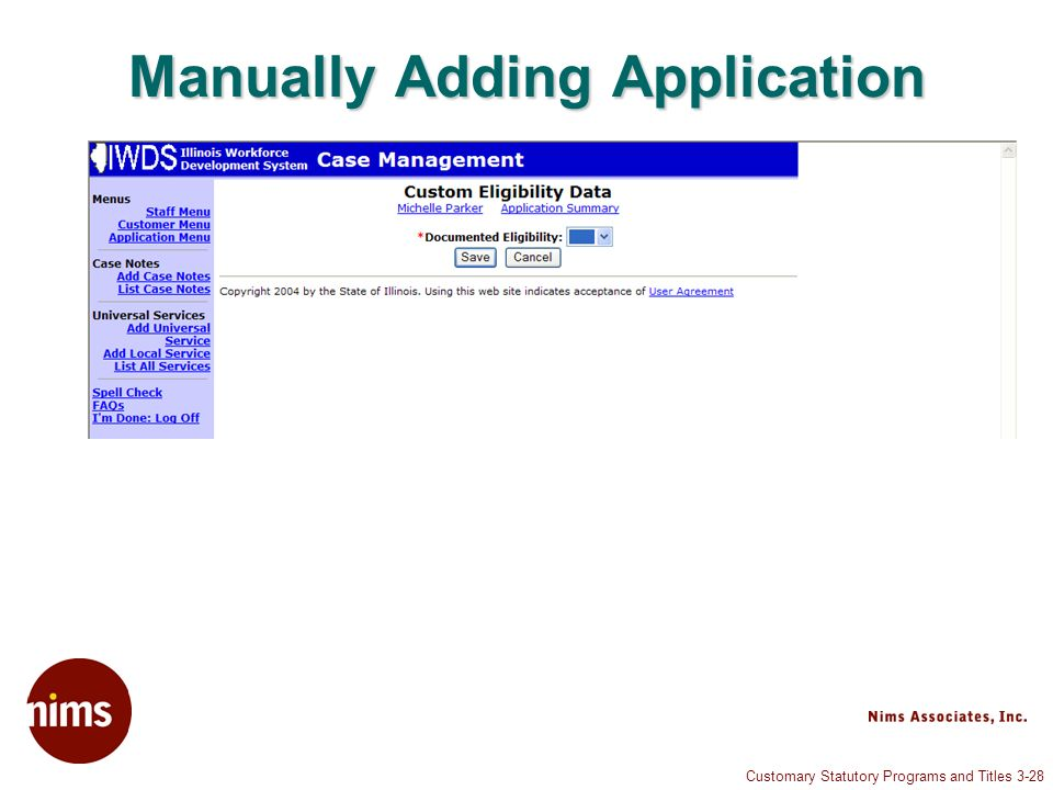 Customary Statutory Programs and Titles 3-28 Manually Adding Application