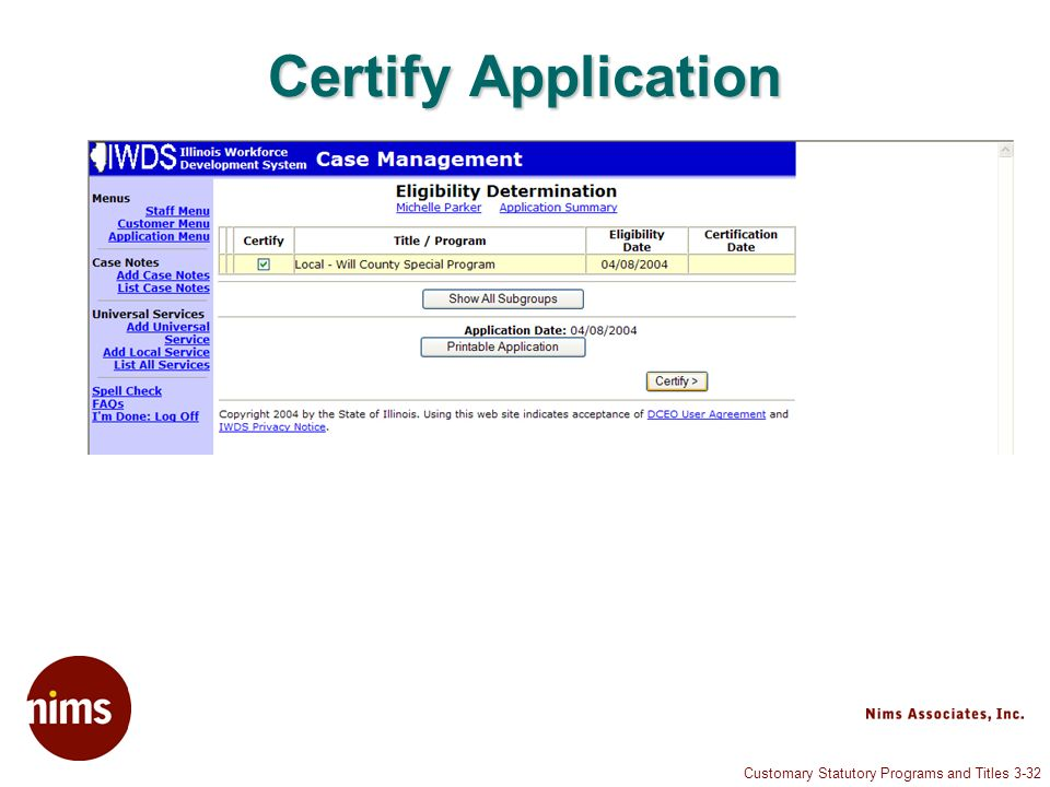 Customary Statutory Programs and Titles 3-32 Certify Application