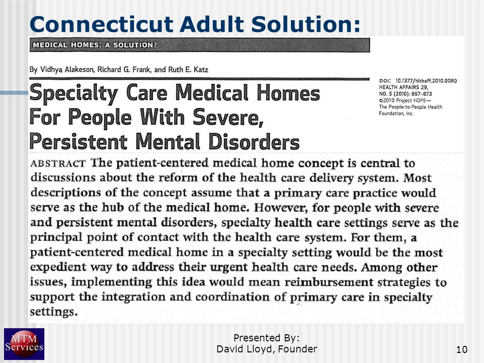 Connecticut Adult Solution: Presented By: David Lloyd, Founder10