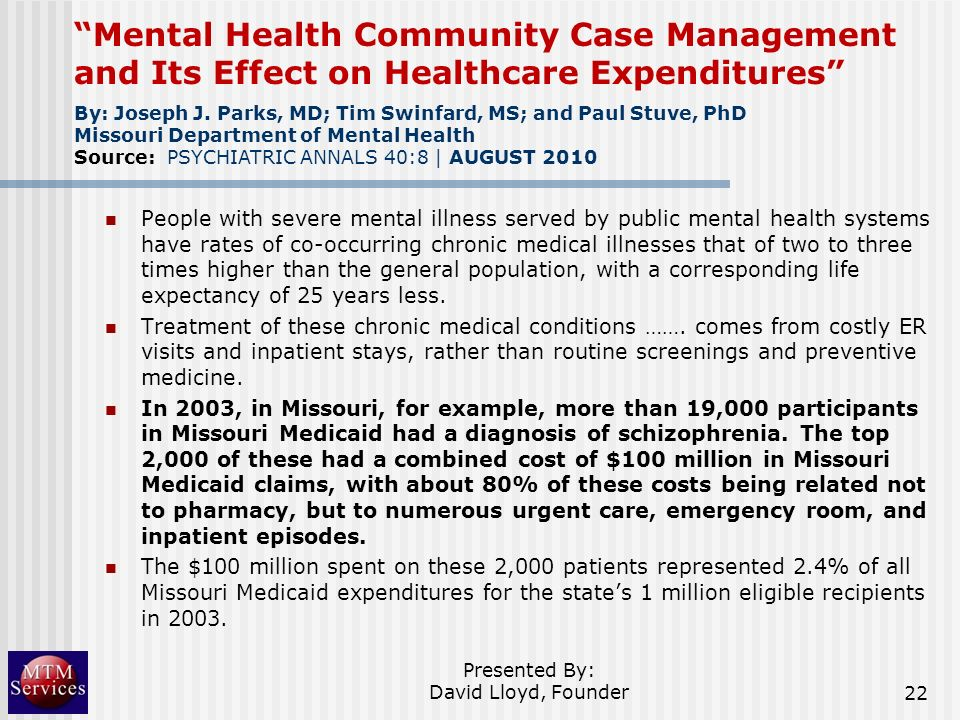 Mental Health Community Case Management and Its Effect on Healthcare Expenditures People with severe mental illness served by public mental health sys