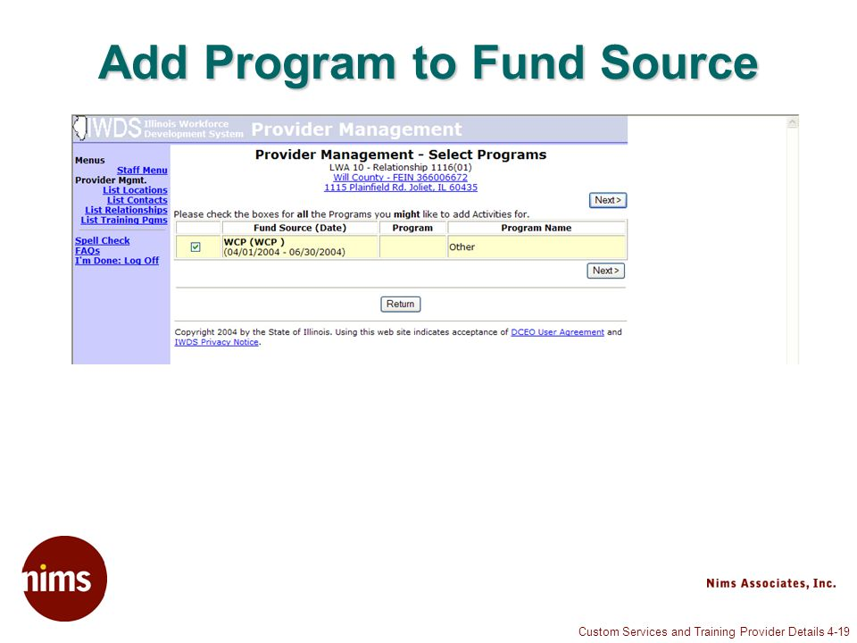 Custom Services and Training Provider Details 4-19 Add Program to Fund Source