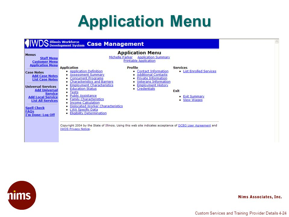 Custom Services and Training Provider Details 4-24 Application Menu