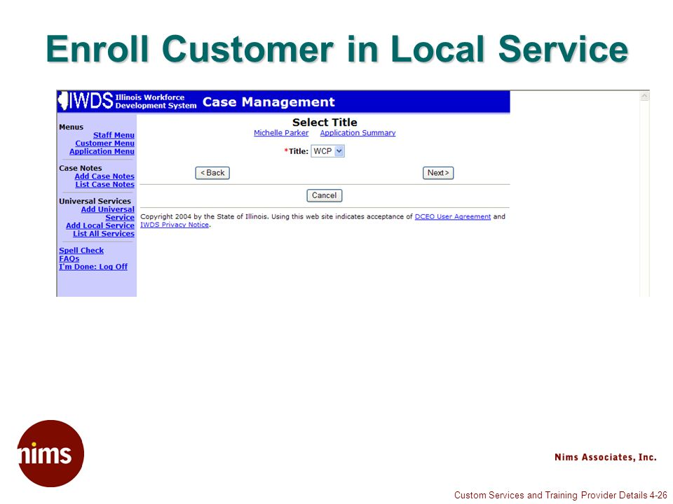 Custom Services and Training Provider Details 4-26 Enroll Customer in Local Service