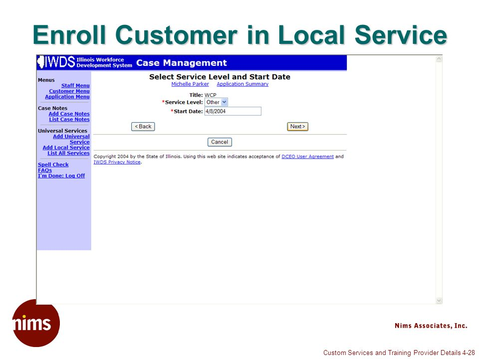 Custom Services and Training Provider Details 4-28 Enroll Customer in Local Service