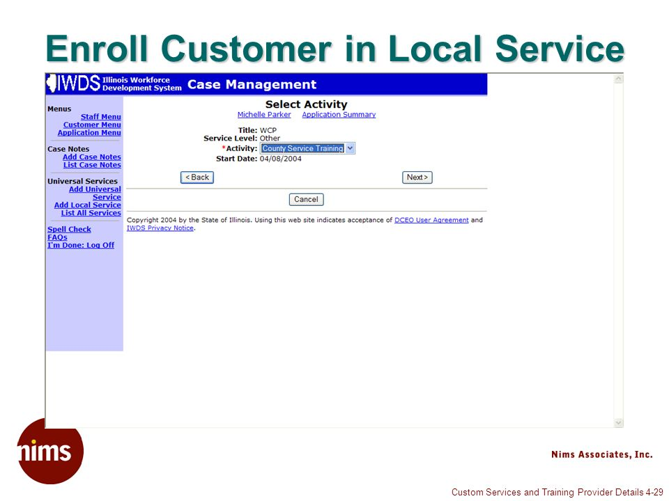 Custom Services and Training Provider Details 4-29 Enroll Customer in Local Service
