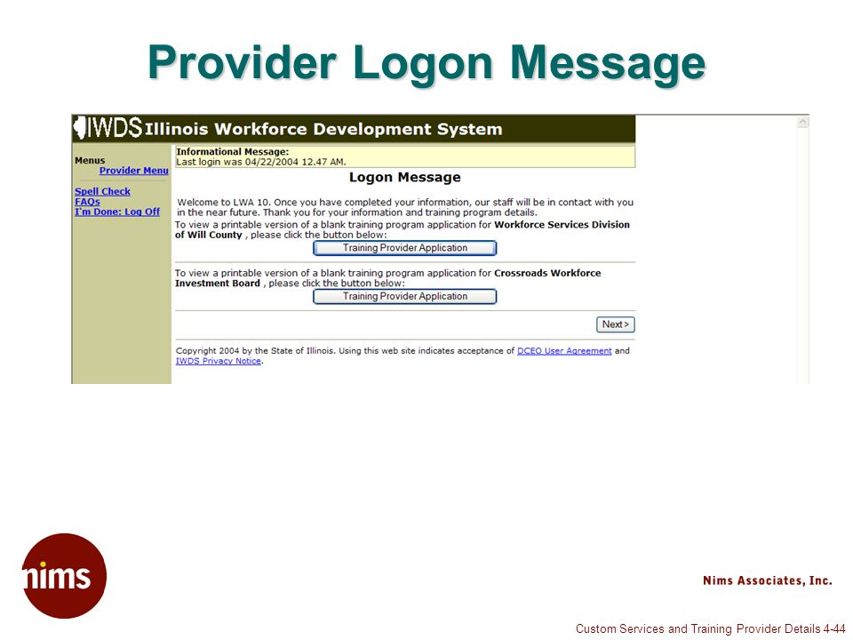 Custom Services and Training Provider Details 4-44 Provider Logon Message