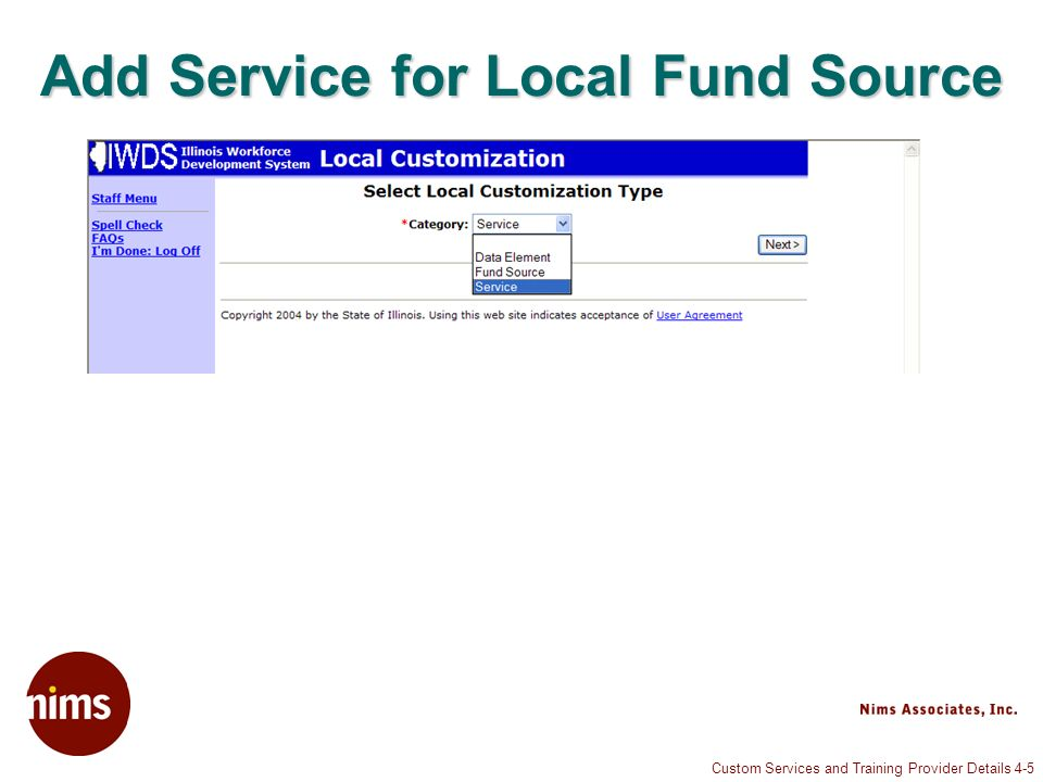 Custom Services and Training Provider Details 4-5 Add Service for Local Fund Source