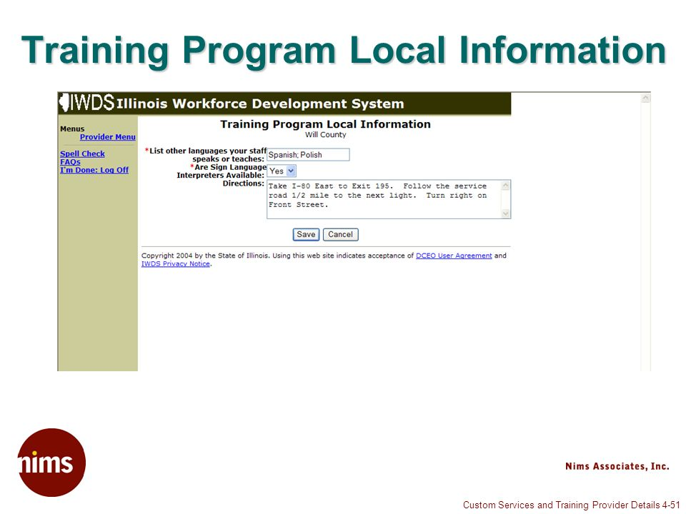 Custom Services and Training Provider Details 4-51 Training Program Local Information