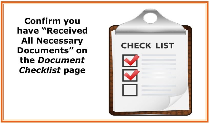 Confirm you have Received All Necessary Documents on the Document Checklist page