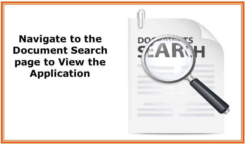 Navigate to the Document Search page to View the Application