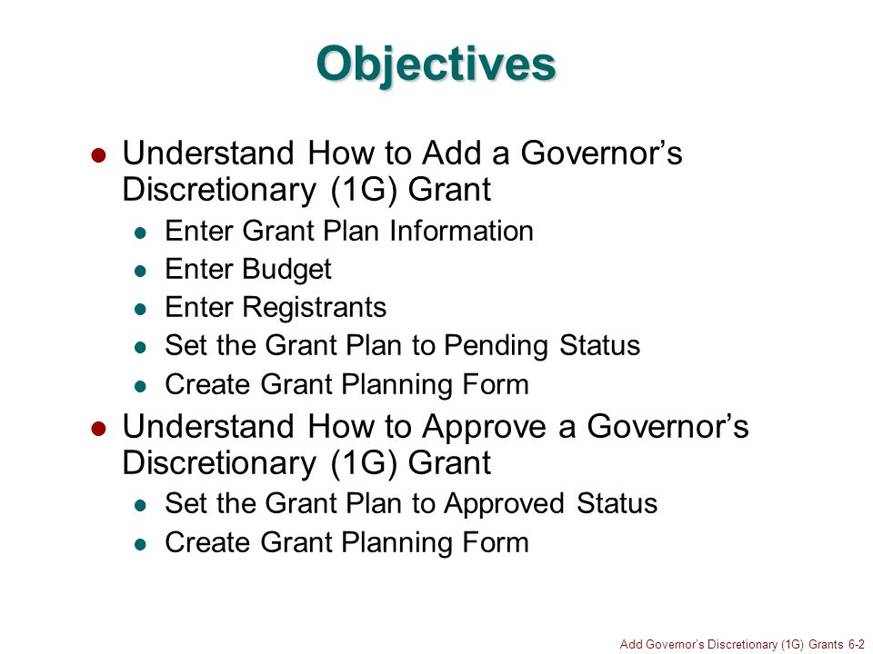 Add Governors Discretionary (1G) Grants 6-73 Update Successful Note save confirmation Click to go to Grant Plan Information screen