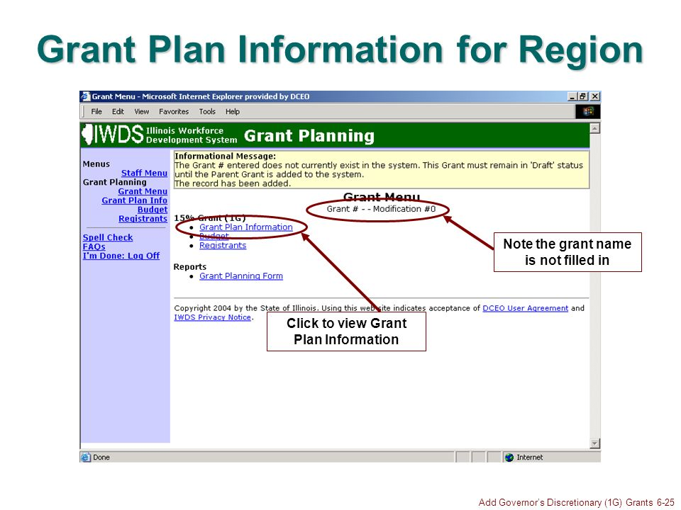 Add Governors Discretionary (1G) Grants 6-25 Grant Plan Information for Region Click to view Grant Plan Information Note the grant name is not filled
