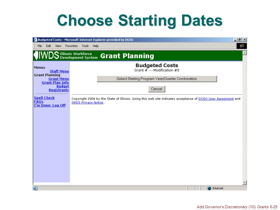 Add Governors Discretionary (1G) Grants 6-29 Choose Starting Dates