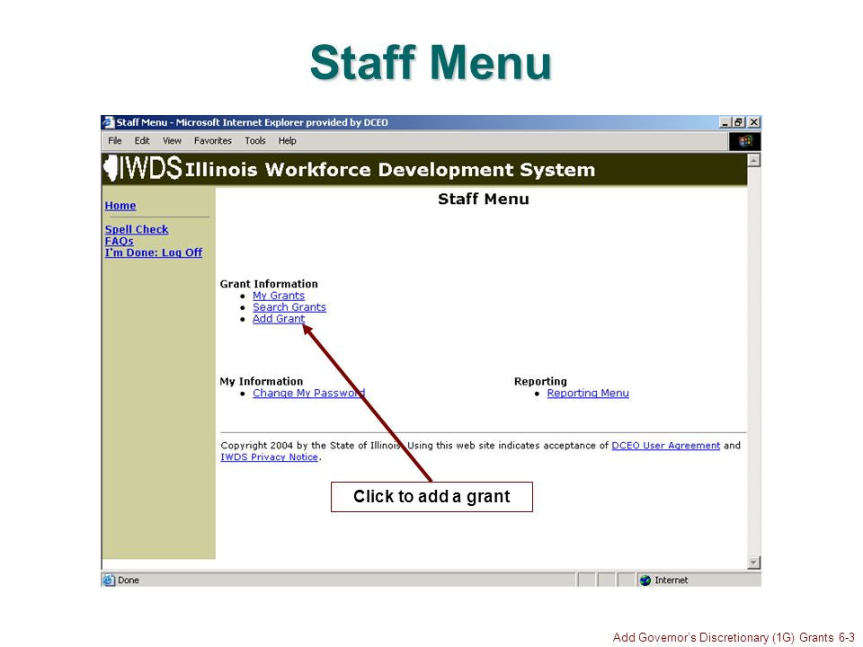 Add Governors Discretionary (1G) Grants 6-3 Staff Menu Click to add a grant