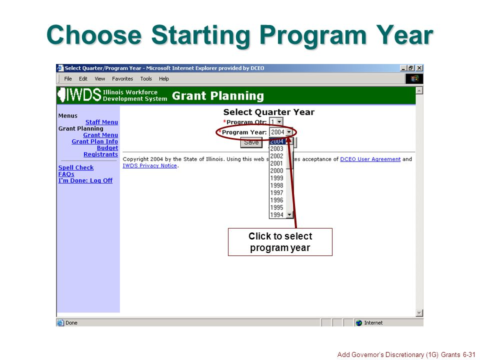 Add Governors Discretionary (1G) Grants 6-31 Choose Starting Program Year Click to select program year