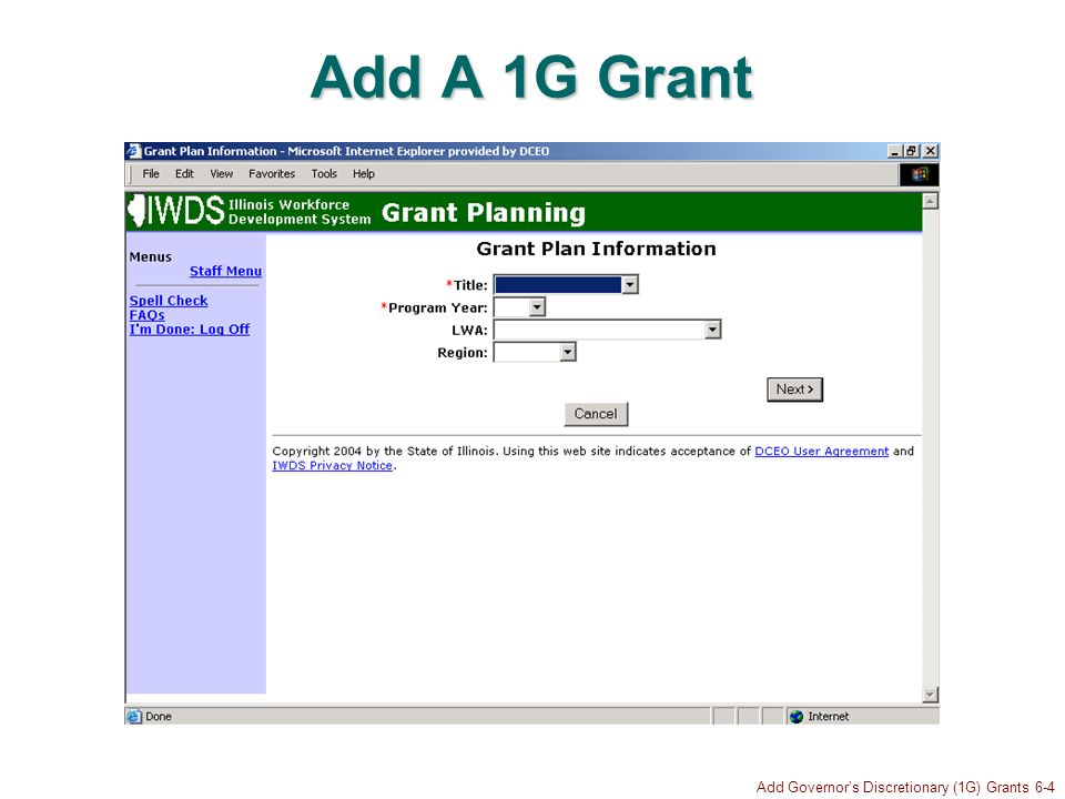 Add Governors Discretionary (1G) Grants 6-5 Choose Grant Title Click to select grant title