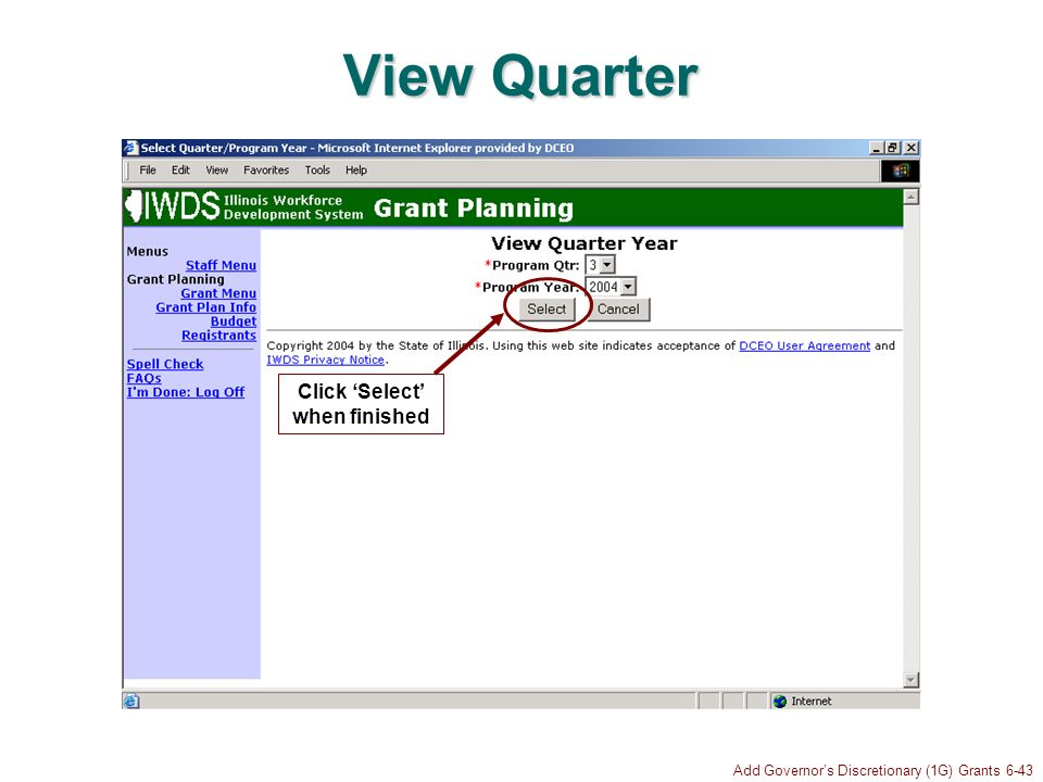 Add Governors Discretionary (1G) Grants 6-43 View Quarter Click Select when finished