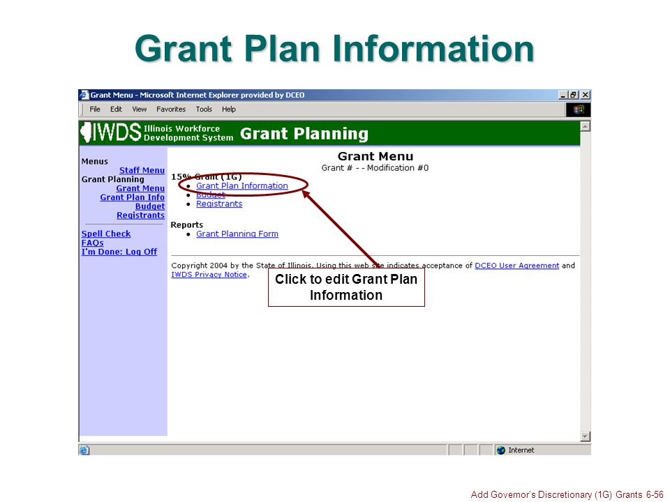 Add Governors Discretionary (1G) Grants 6-56 Grant Plan Information Click to edit Grant Plan Information