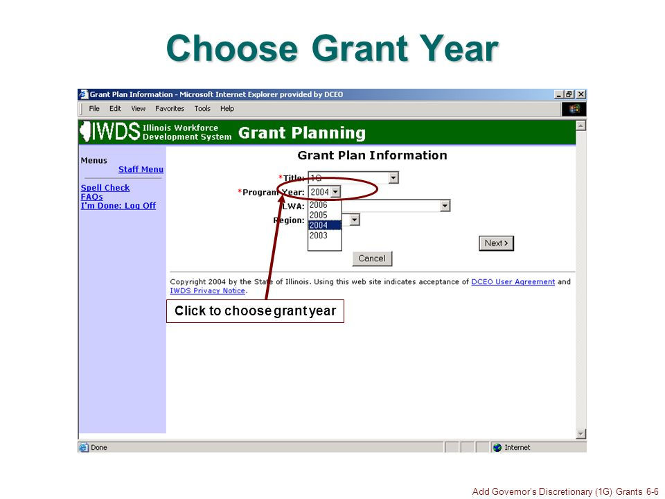 Add Governors Discretionary (1G) Grants 6-6 Choose Grant Year Click to choose grant year