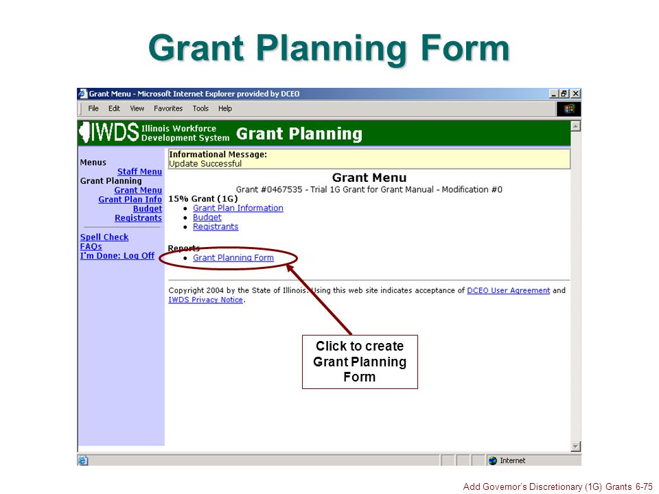 Add Governors Discretionary (1G) Grants 6-75 Grant Planning Form Click to create Grant Planning Form