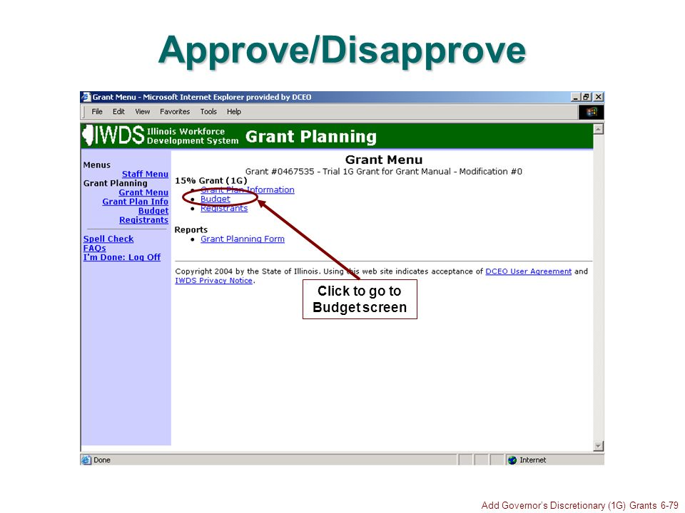 Add Governors Discretionary (1G) Grants 6-79 Approve/Disapprove Click to go to Budget screen