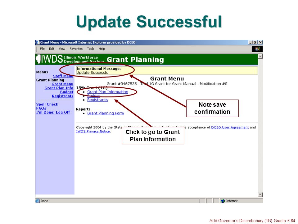 Add Governors Discretionary (1G) Grants 6-84 Update Successful Click to go to Grant Plan Information Note save confirmation