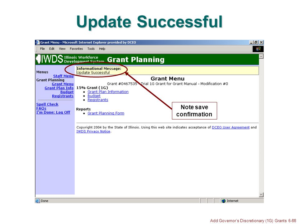 Add Governors Discretionary (1G) Grants 6-88 Update Successful Note save confirmation