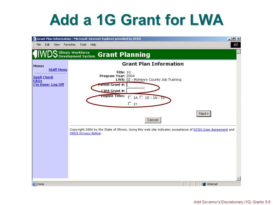 Add Governors Discretionary (1G) Grants 6-30 Choose Starting Quarter Click to select program quarter