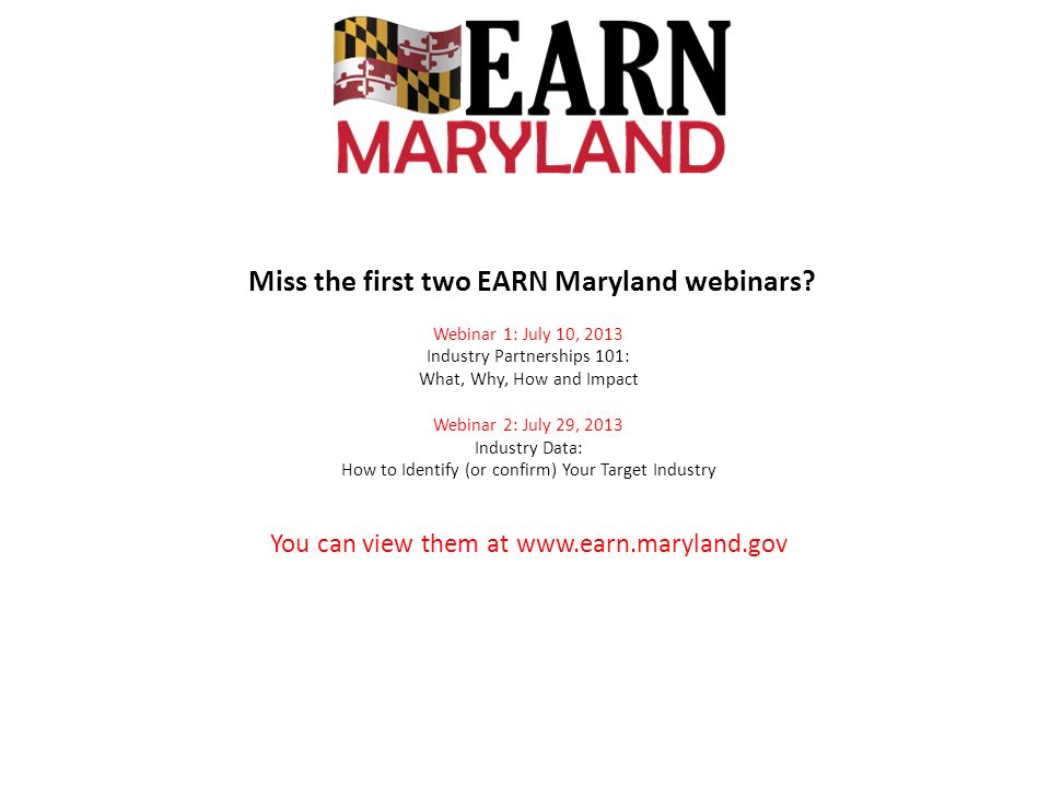 Miss the first two EARN Maryland webinars.