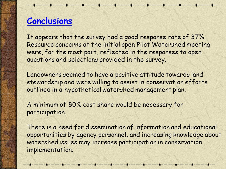 Conclusions It appears that the survey had a good response rate of 37%.