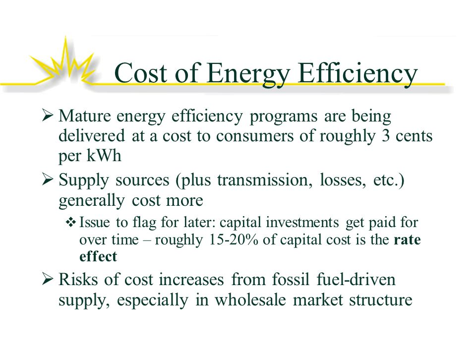 Customer Focus of Energy Efficiency Consumers want service, not programs Avoid silo effect when managing programs Education and Market Transformation Integrate with programs as much as possible Bang for the buck Point of decision/purchase train the trainer (contractors, vendors, retail)