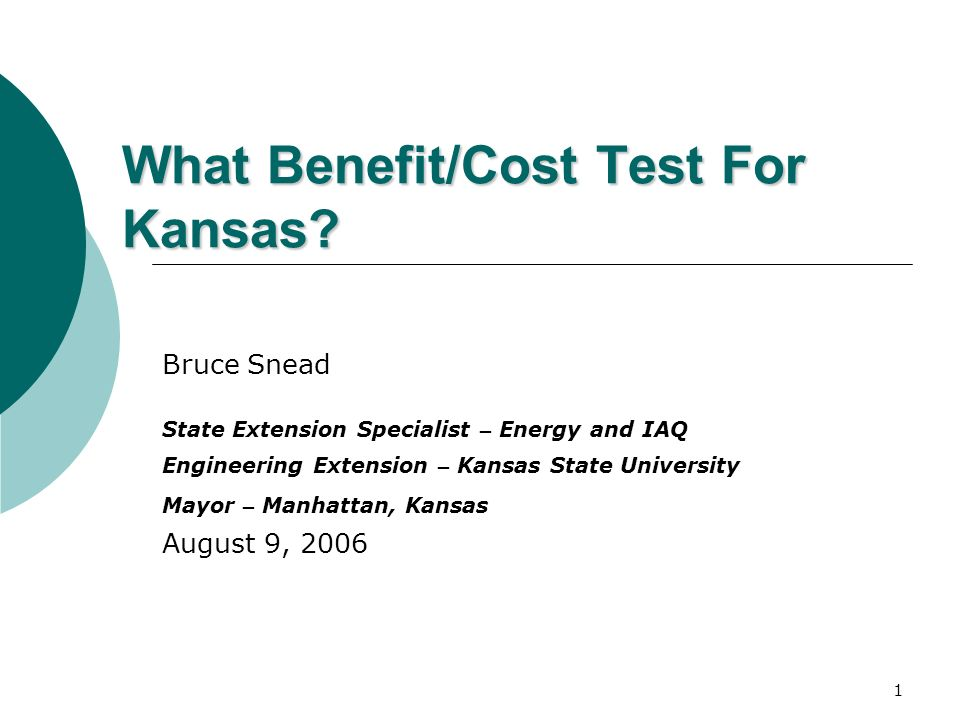 1 What Benefit/Cost Test For Kansas.