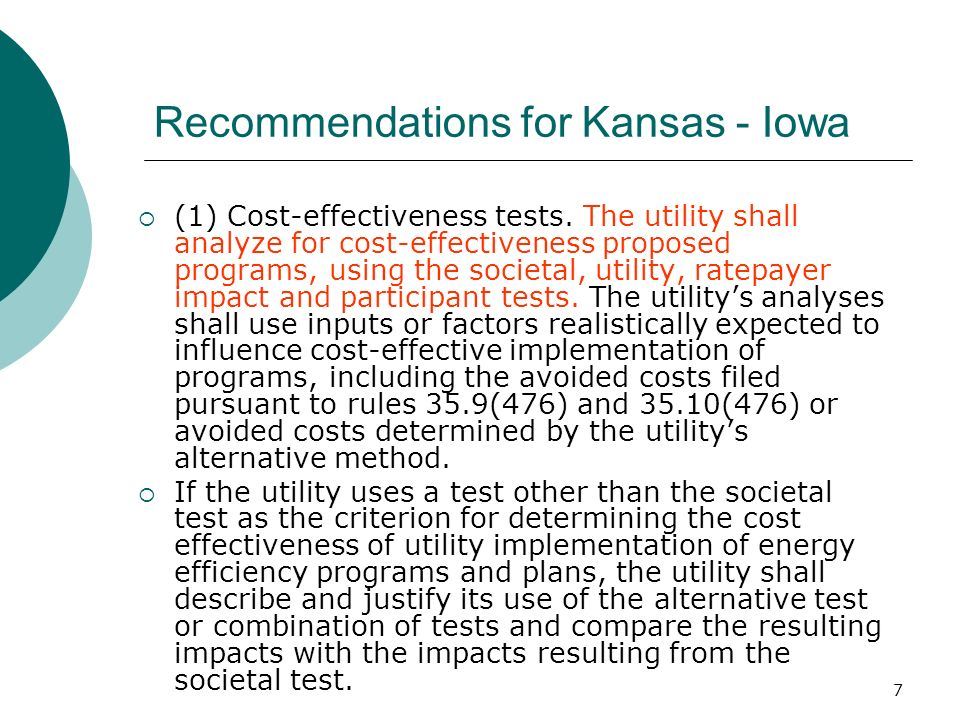 7 Recommendations for Kansas - Iowa (1) Cost-effectiveness tests.