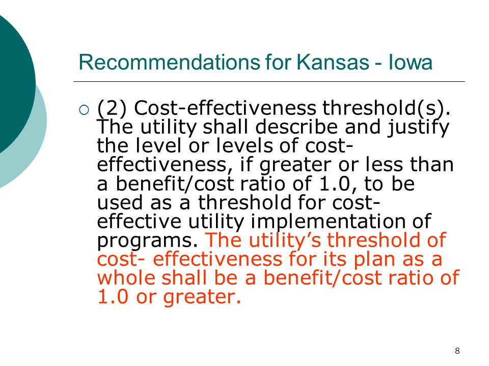 8 Recommendations for Kansas - Iowa (2) Cost-effectiveness threshold(s).