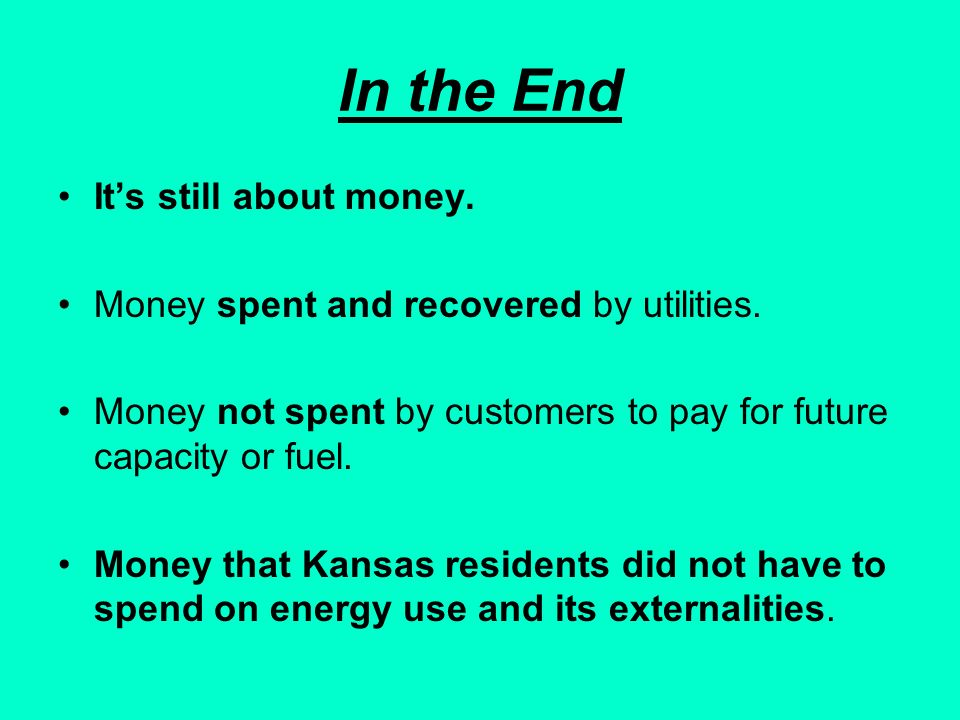 In the End Its still about money. Money spent and recovered by utilities.