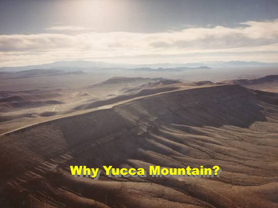 18 Why Yucca Mountain