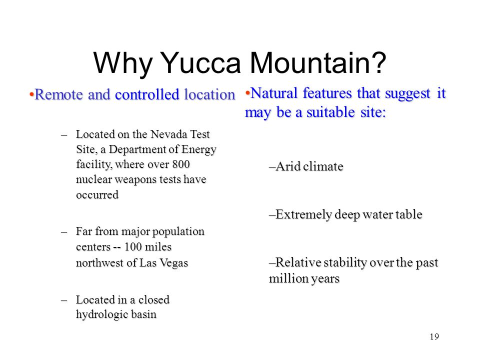 19 Why Yucca Mountain.