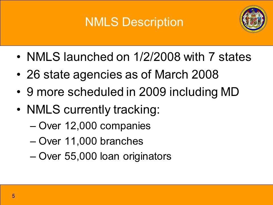 16 Federal Mandate for States All states must have a system of licensing for loan originators by July 31, 2009 System must meet SAFE definitions and minimum standards, that include: –Licensing loan originators through NMLS –Criminal and credit background check –Education –Testing Maryland Legislation – SB 269 Meets SAFE requirements* Includes several provisions to facilitate transition * Clarifying guidance from HUD is being obtained regarding (1) individual servicer licensing; (2) testing for current licensees; and applicability to manufactured housing