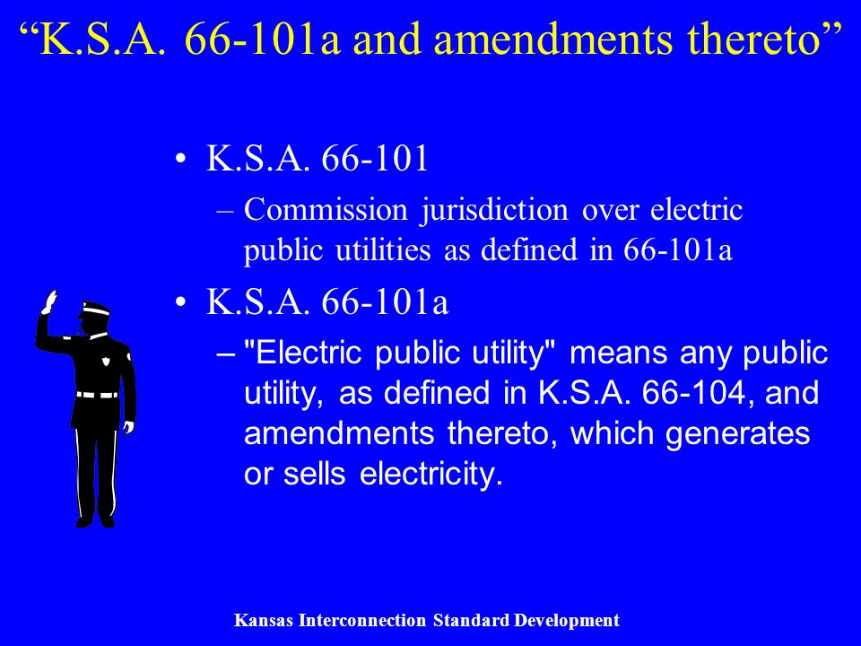 Kansas Interconnection Standard Development Questions and Recommendations Expedited process for certain generators –Size, type, fees, studies, equipment, metering.