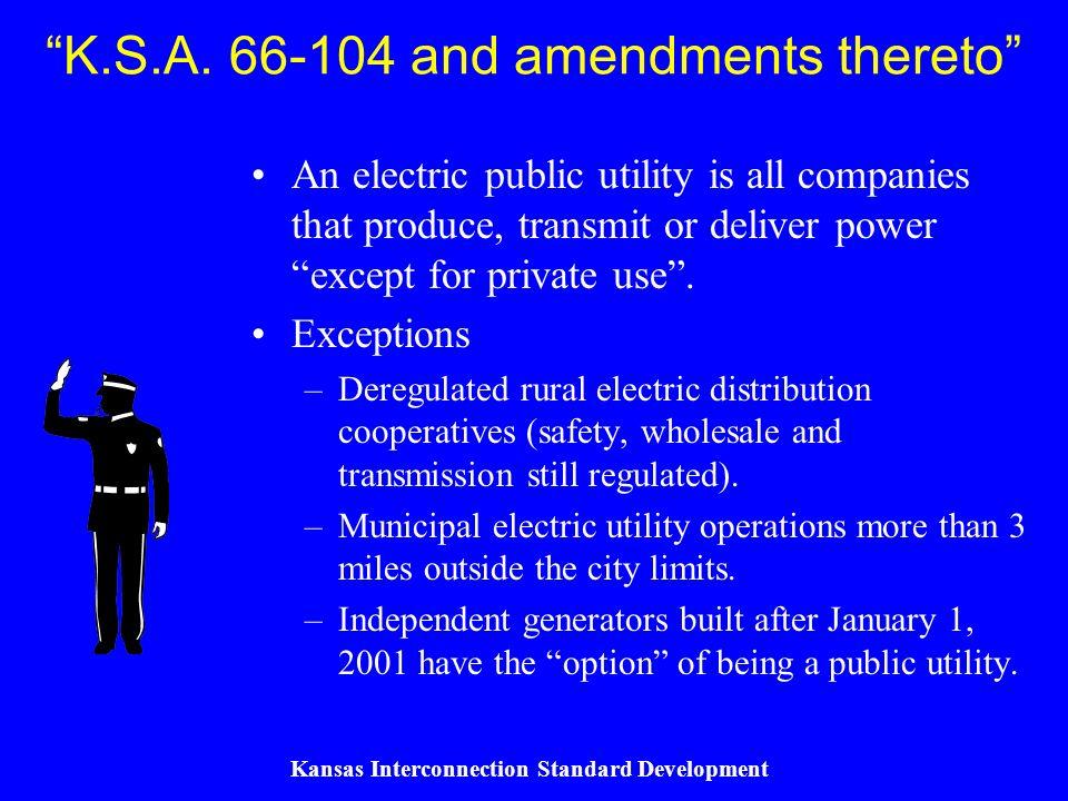Kansas Interconnection Standard Development K.S.A.