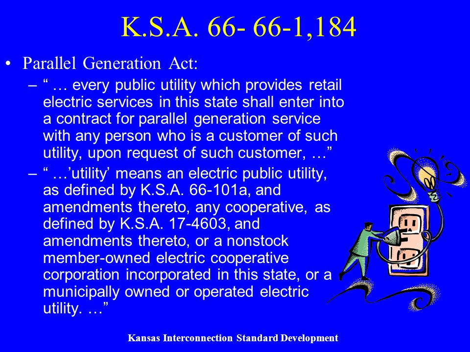 Kansas Interconnection Standard Development K.S.A.