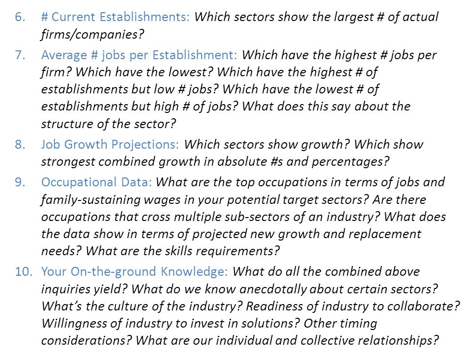 6.# Current Establishments: Which sectors show the largest # of actual firms/companies? 7.Average # jobs per Establishment: Which have the highest # j