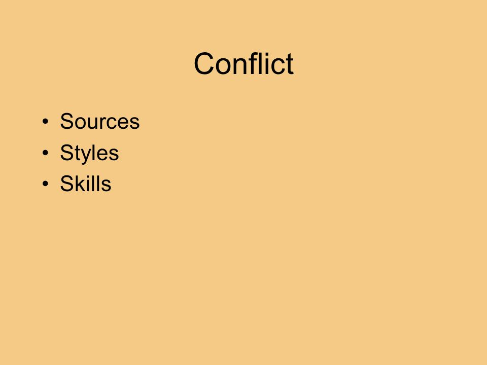 Conflict Sources Styles Skills