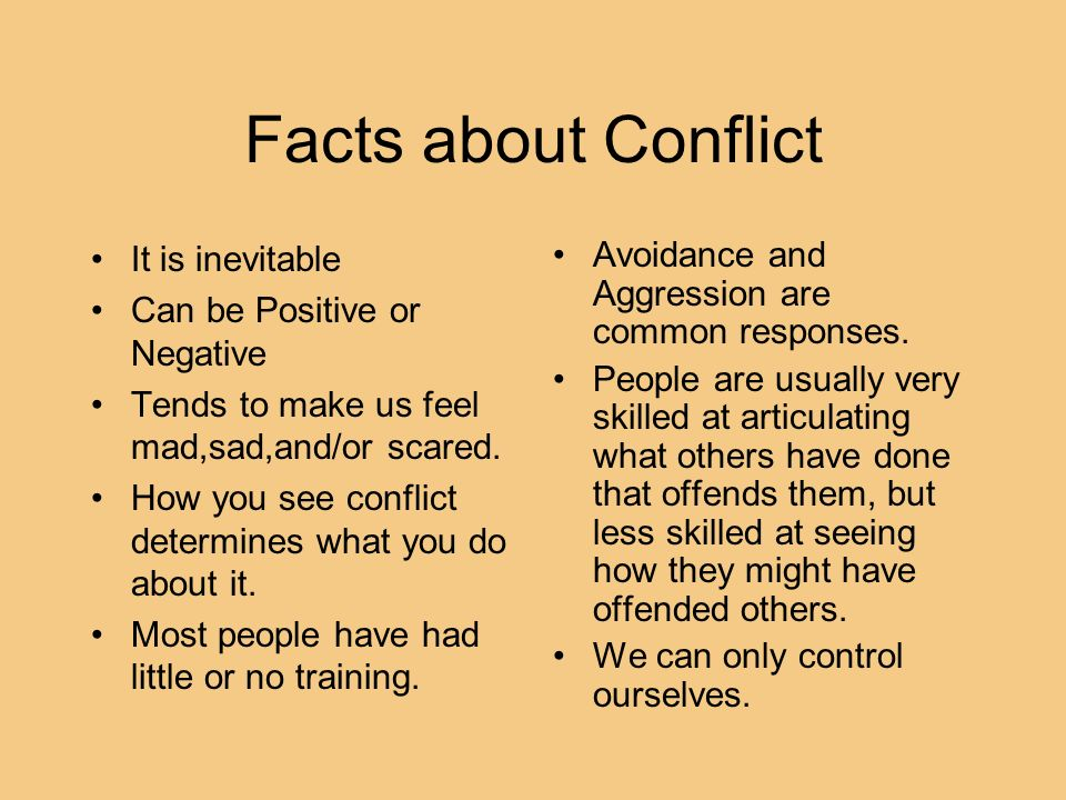 Facts about Conflict Avoidance and Aggression are common responses. People are usually very skilled at articulating what others have done that offends